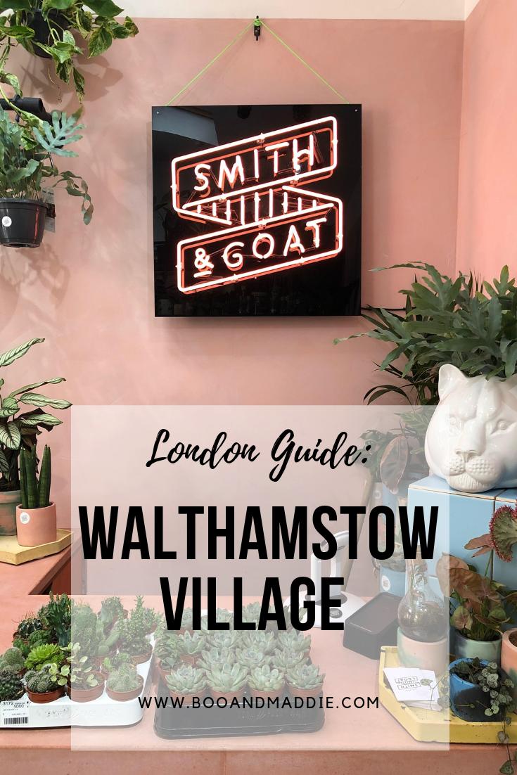 London Guide: Walthamstow Village